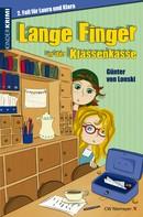 Günter von Lonski: Lange Finger in der Klassenkasse