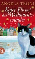 Angela Troni: Kater Flo und das Weihnachtswunder ★★★★