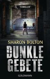 Dunkle Gebete - Lacey Flint 1 - Thriller