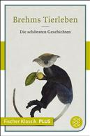 Alfred Edmund Brehm: Brehms Tierleben ★★★★★