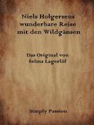 Simply Passion: Nils Holgersens wunderbare Reise mit den Wildgänsen