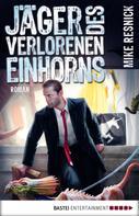 Mike Resnick: Jäger des verlorenen Einhorns ★★★★