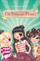 Erica-Jane Waters: Die Petticoat-Piraten ★★★★★