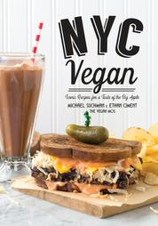 NYC Vegan - Iconic Recipes for a Taste of the Big Apple