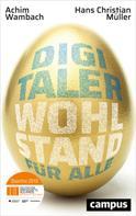 Achim Wambach: Digitaler Wohlstand für alle