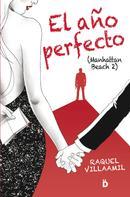 Raquel Villaamil: El año perfecto