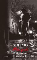 Georges Simenon: Maigret im Haus der Unruhe ★★★★