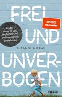 Susanne Mierau: Frei und unverbogen ★★★★★