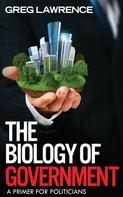 Greg Lawrence: The Biology of Government