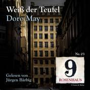 Weiß der Teufel - Rosenhaus 9 - Nr.3