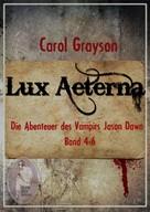 Carol Grayson: Lux Aeterna 2 ★★★★★