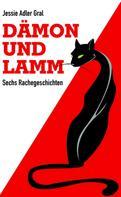 Jessie Adler Gral: Dämon und Lamm