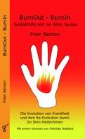 Frain Benton: BurnOut - BurnIn