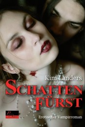 Schattenfürst - Erotischer Vampirroman