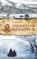 Marlene Klaus: Das Buch des Kurfürsten ★★★★