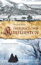 Das Buch des Kurfürsten - Historischer Roman aus Heidelberg