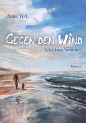 Gegen den Wind - Livs Inselsommer