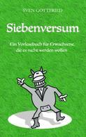 Sven Gottfried: Siebenversum
