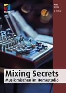Mike Senior: Mixing Secrets