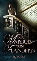 S.B. Sasori: Der Marquis von Flandern ★★★★★