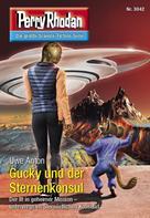 Uwe Anton: Perry Rhodan 3042: Gucky und der Sternenkonsul ★★★★★