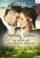 Sophia James: Sie sehen mit dem Herzen, Mylord! ★★★★