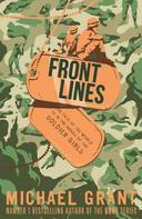 Michael Grant: Front Lines