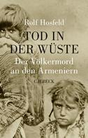 Rolf Hosfeld: Tod in der Wüste ★★★★