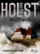 Kirsten Holst: Volles Haus - Skandinavien-Krimi ★★★★