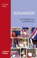 Thorsten Besse: Kompaktführer Auswandern nach England und Großbritannien