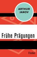 Arthur Janov: Frühe Prägungen ★★★★★