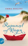 Emma Bieling: Rapunzel auf Rügen ★★★