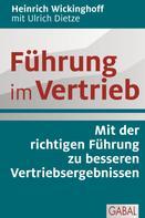 Heinrich Wickinghoff: Führung im Vertrieb