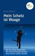 Erich Bauer: Mein Schatz ist Waage ★★★★★