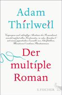 Adam Thirlwell: Der multiple Roman ★
