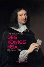 Des Königs NSA - 1684 statt 1984