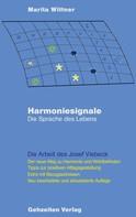 Marita Wittner: Harmoniesignale - Die Sprache des Lebens ★★★★★