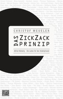 Christof Meueler: Das ZickZack-Prinzip ★★★★★