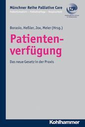 Patientenverfügung - Das neue Gesetz in der Praxis