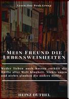 Heinz Duthel: MEIN FREUND DIE LEBENSWEISHEITEN