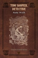 Mark Twain: Tom Sawyer, detective
