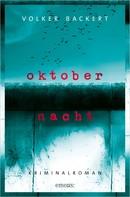 Volker Backert: Oktobernacht ★★★★★