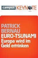 Patrick Bernau: Euro-Tsunami ★★★★