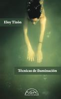 Eloy Tizón: Técnicas de iluminación