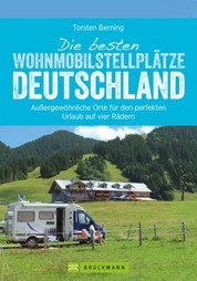 Die besten Wohnmobilstellplätze Deutschland