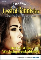 Janet Farell: Jessica Bannister - Folge 035 ★★★★★