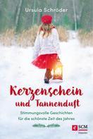 Ursula Schröder: Kerzenschein und Tannenduft
