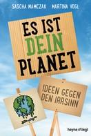 Sascha Mamczak: Es ist dein Planet