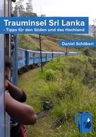 Daniel Schöberl: Trauminsel Sri Lanka ★★★★