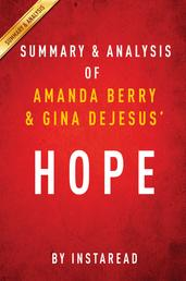 Hope by Amanda Berry and Gina DeJesus | Summary & Analysis - With Mary Jordan and Kevin Sullivan A Memoir of Survival in Cleveland